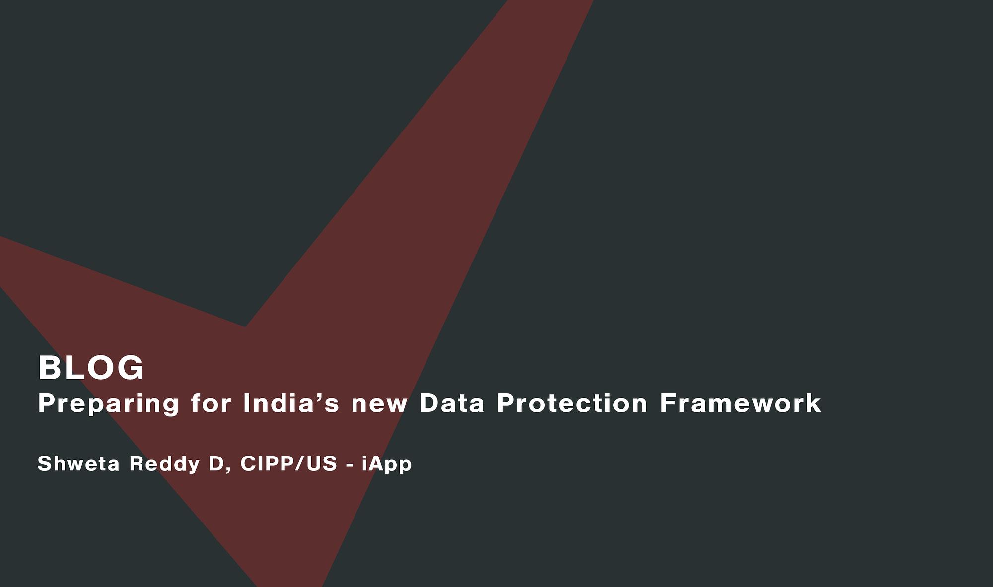Preparing-for-Indias-new-Data-Protection-Framework