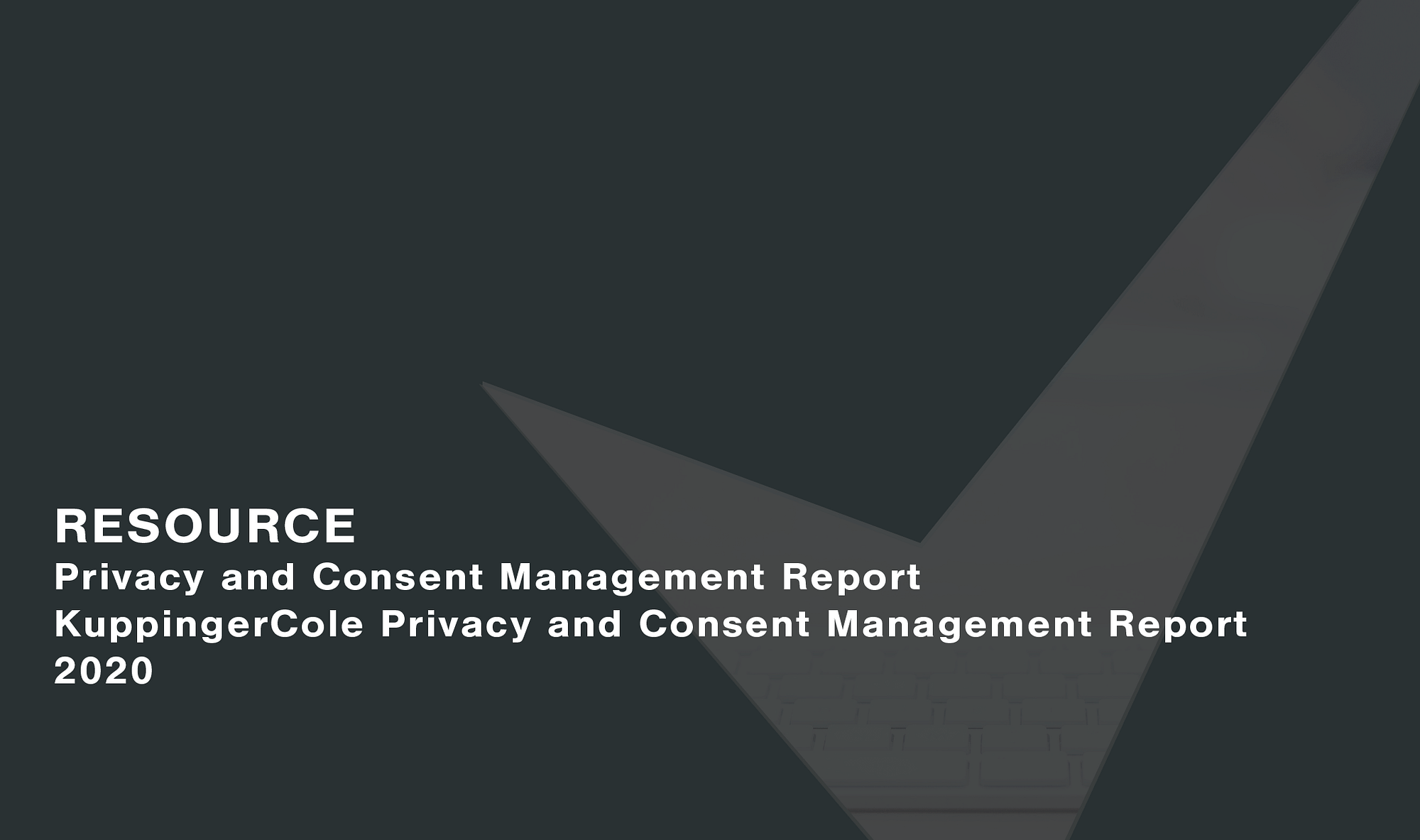 Report: KuppingerCole Privacy and Consent Management Report 2020 Cassie personal information & consent management