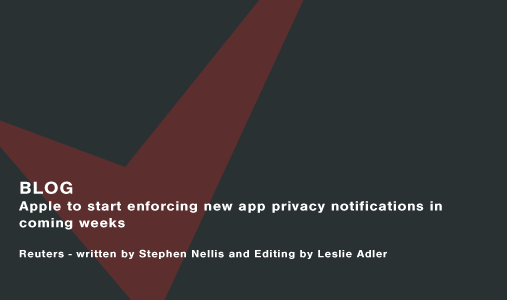 Apple to start enforcing new app privacy notifications in coming weeks Cassie personal information & consent management