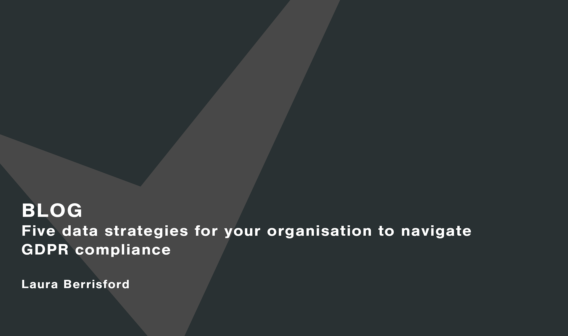 Five data strategies for your organisation to navigate GDPR compliance Cassie personal information & consent management