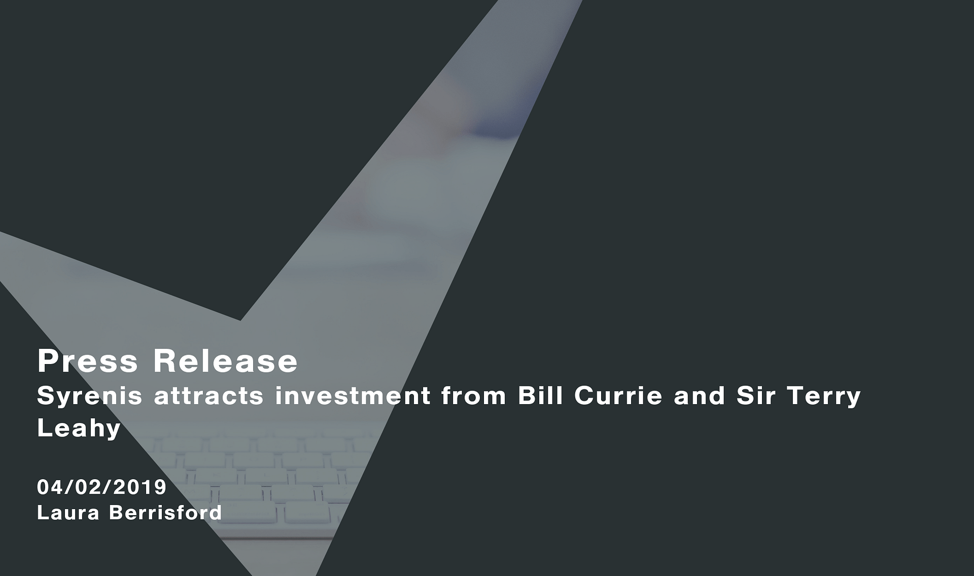 SaaS company Syrenis attracts investment from Bill Currie and Sir Terry Leahy Cassie personal information & consent management