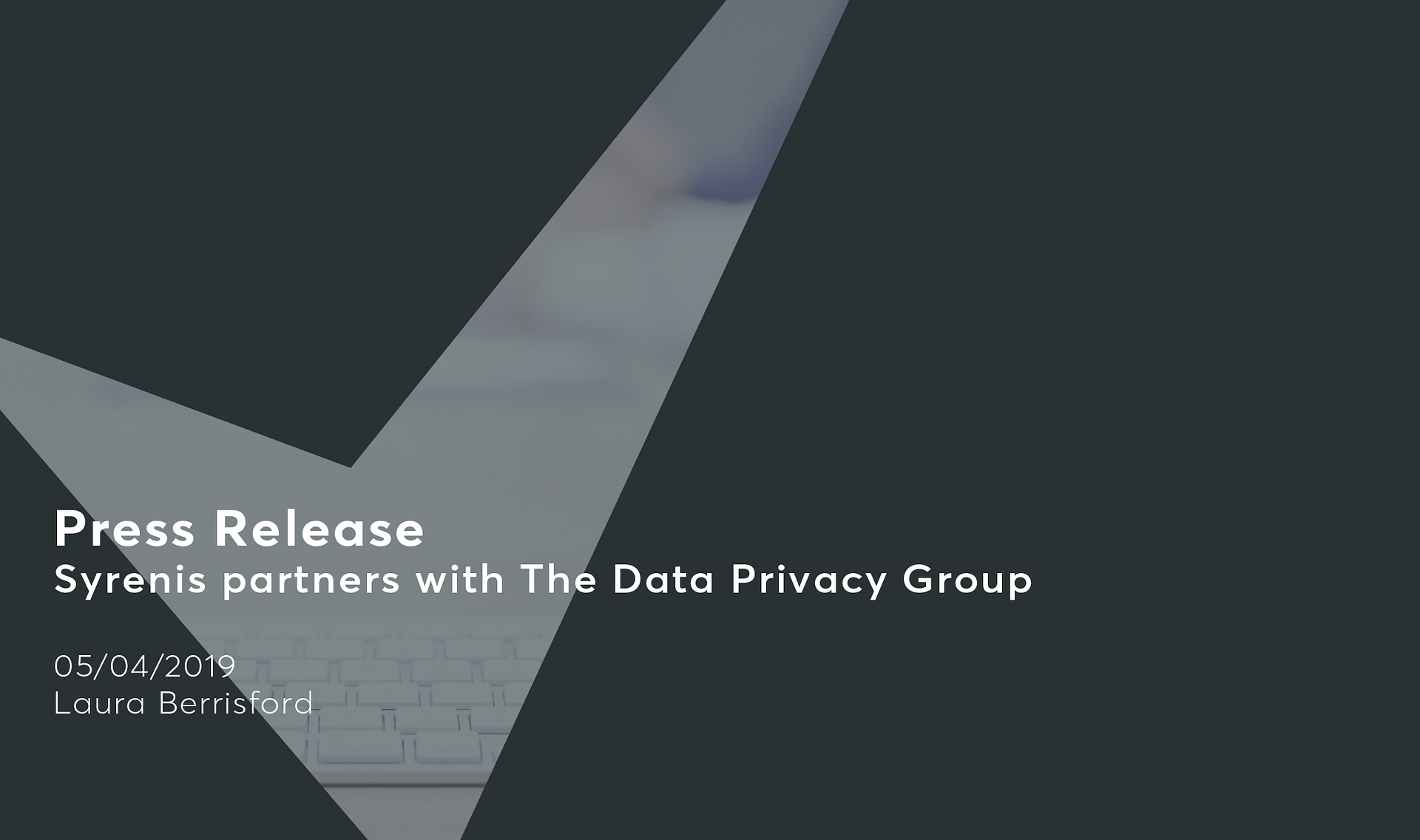 Software company Syrenis partners with The Data Privacy Group Cassie personal information & consent management