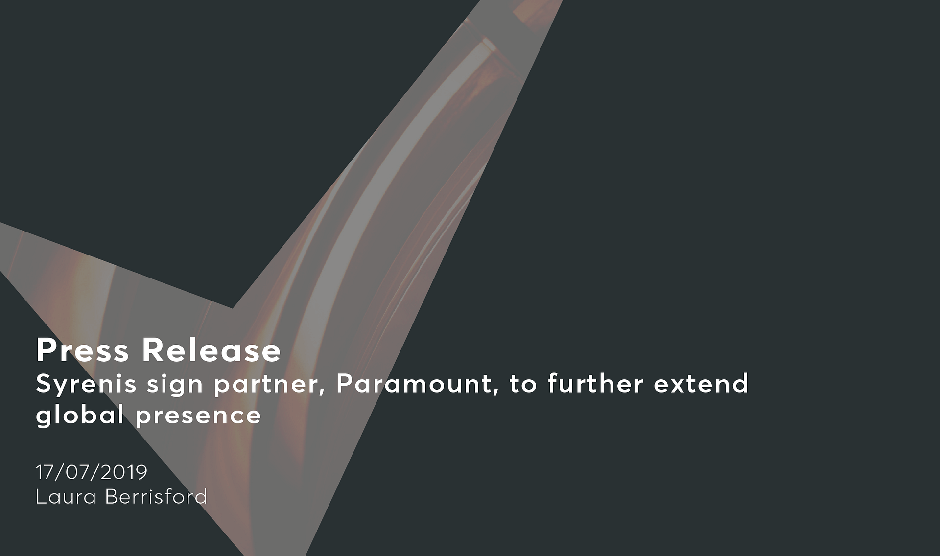 Syrenis sign partner, Paramount, to further extend global presence Cassie personal information & consent management
