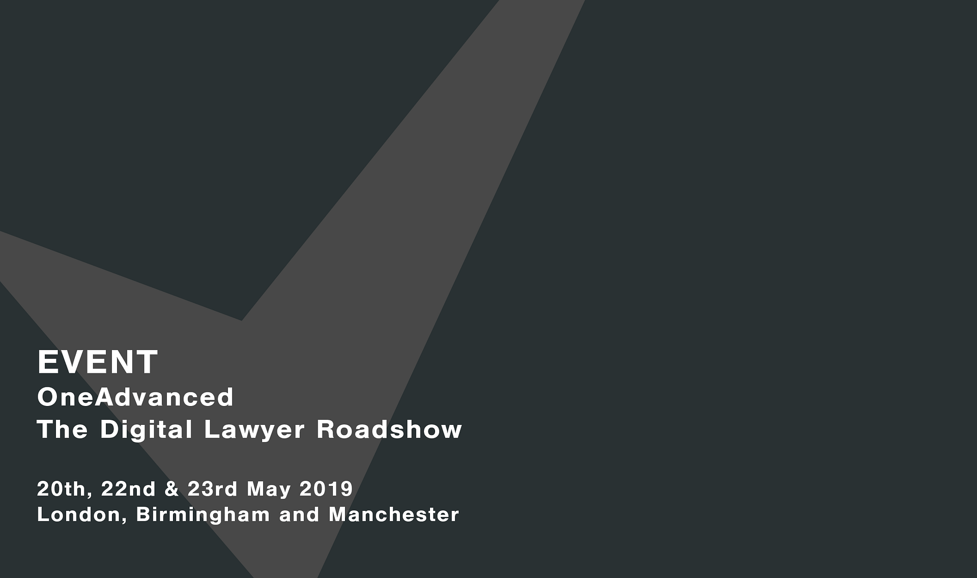 OneAdvanced-Roadshow