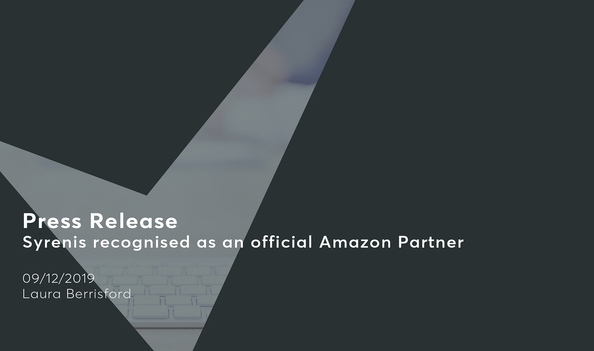 Syrenis recognised as an official Amazon partner Cassie personal information & consent management