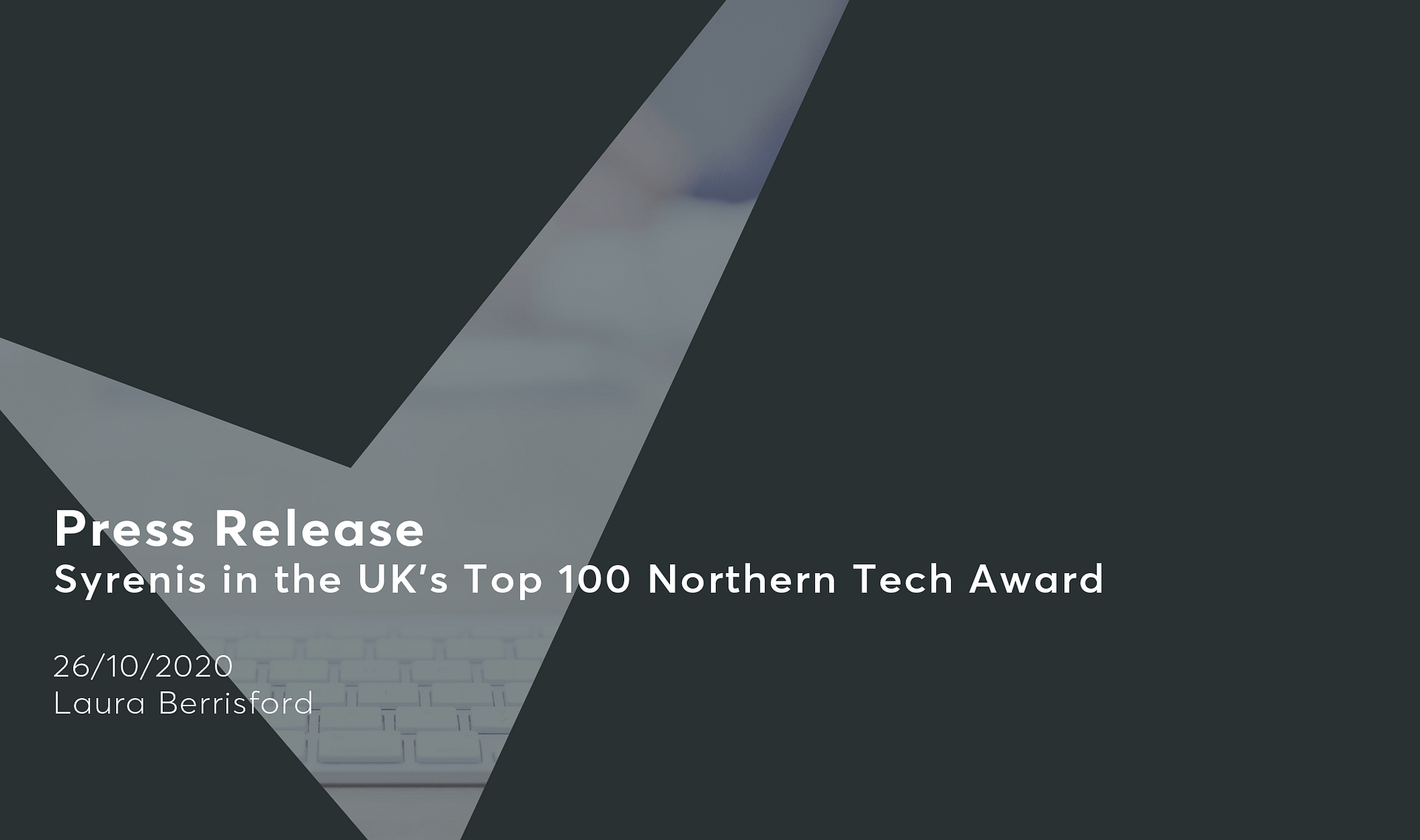 Syrenis-in-the-UKs-Top-100-Northern-Tech-Award