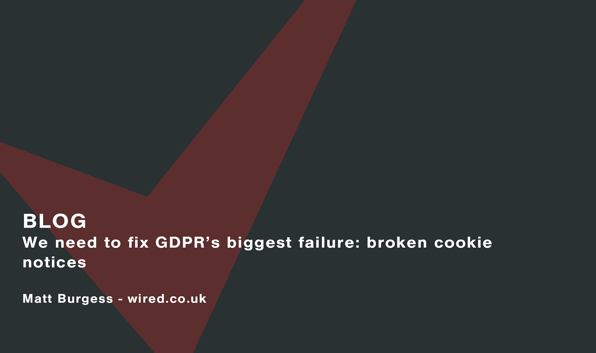 We need to fix GDPR's biggest failure: broken cookie notices Cassie personal information & consent management