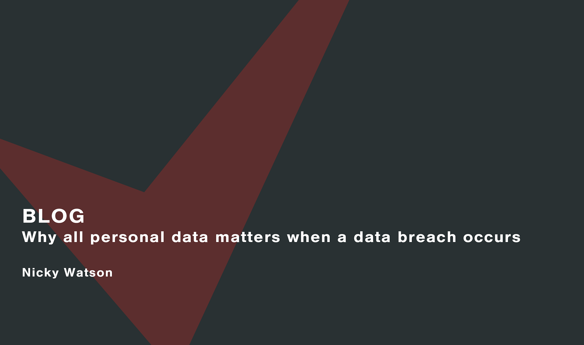Why all personal data matters when a data breach occurs Cassie personal information & consent management