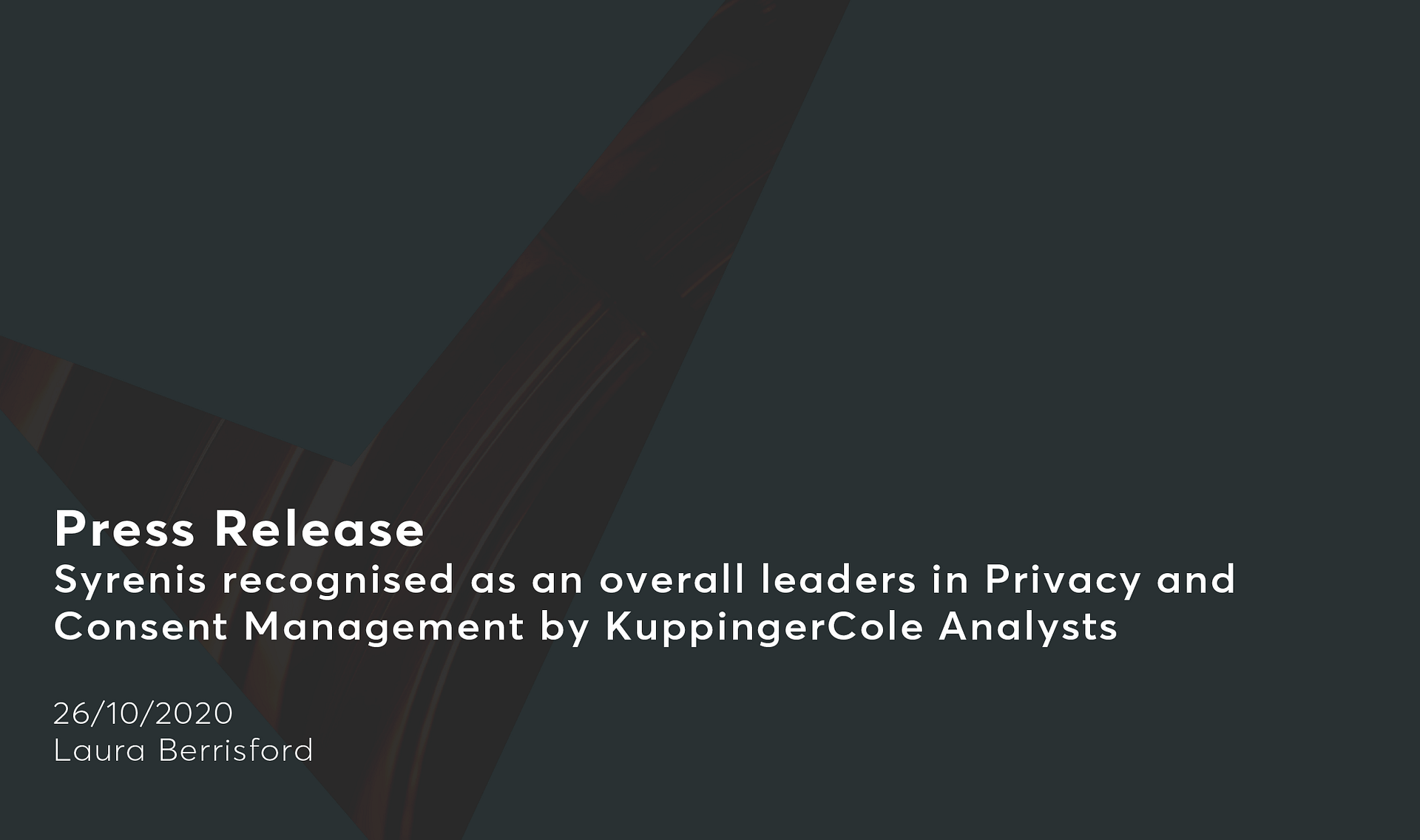Syrenis recognised as an overall leader in Privacy and Consent Management by KuppingerCole Analysts Cassie personal information & consent management