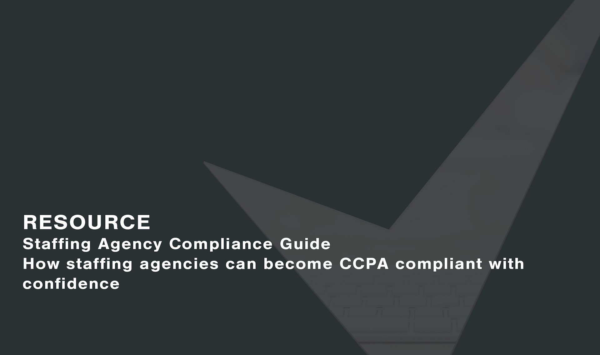 Staffing Agency and CCPA Guide Cassie personal information & consent management