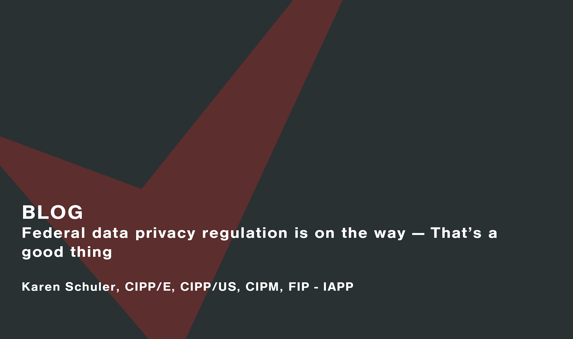 Federal data privacy regulation is on the way Cassie personal information & consent management