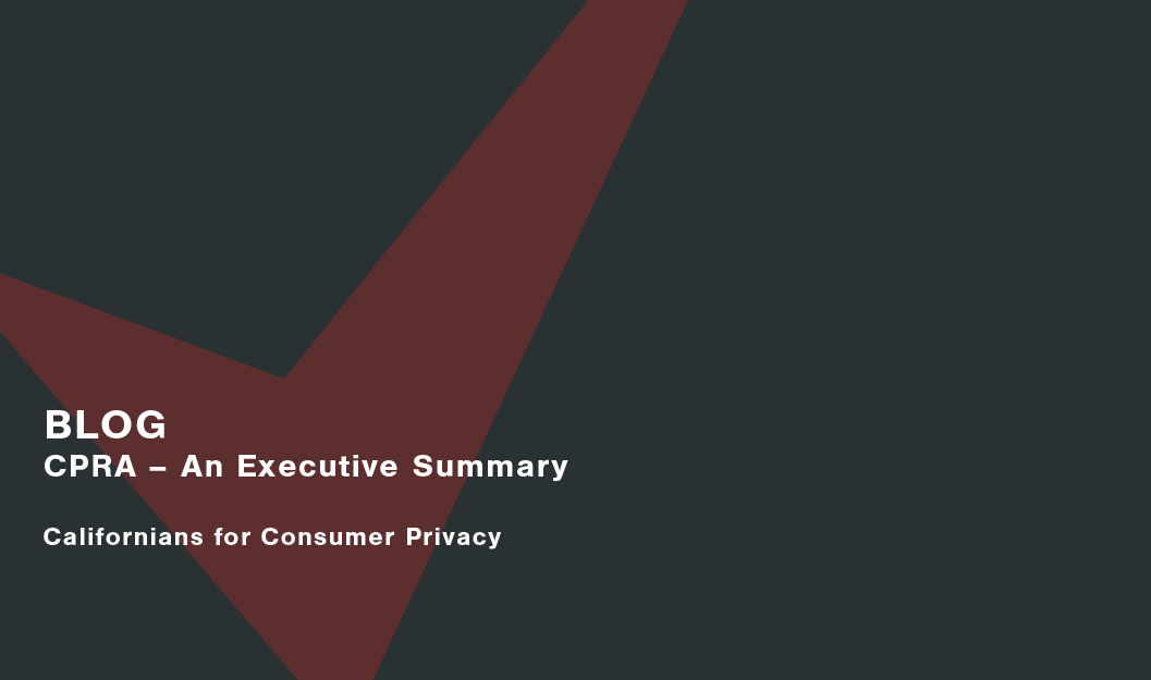 California Privacy Rights Act Executive Summary Cassie personal information & consent management