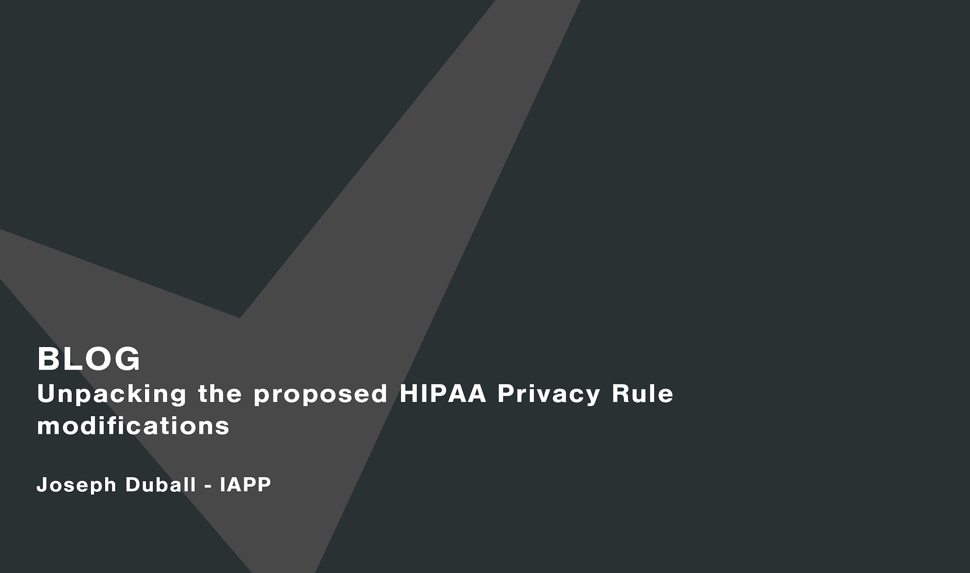 Unpacking-the-proposed-HIPAA-Privacy-Rule-modifications